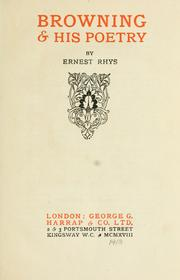 Browning & his poetry by Rhys, Ernest