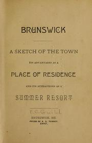 Brunswick ; a sketch of the town by Edward Chipman Guild