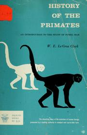 History of the primates by Clark, Wilfrid Edward Le Gros Sir