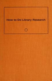 How to do library research by Robert Bingham Downs