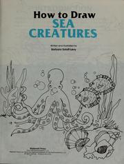 How to Draw Sea Creatures (How to Draw) Barbara Soloff-Levy