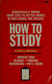 How to Study by Harry Maddox