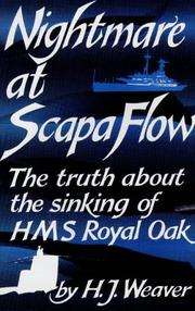 Nightmare at Scapa Flow by H. J. Weaver