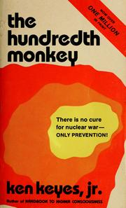 The hundredth monkey by Ken Keyes