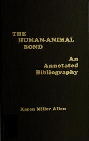 The human-animal bond by Karen Miller Allen