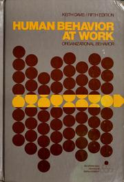 Human behavior at work by Keith Davis