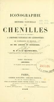 Iconographie et histoire naturelle des chenilles pour servir de complment  l&#39;Histoire naturelle des lpidoptres ou papillons de France, de MM. Godart et Duponchel by Philogene Auguste Joseph Duponchel