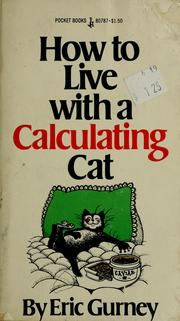 How to live with a calculating cat by Eric Gurney