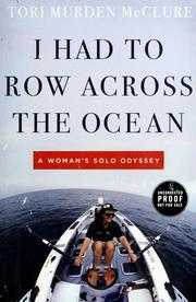 I had to row across the ocean by Tori Murden McClure