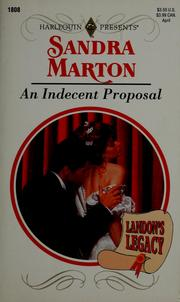 Cover of: An indecent proposal by Sandra Marton