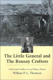 The little general and the Rousay crofters by William P. L. Thomson