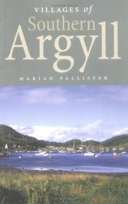 Villages of southern Argyll by Marian Pallister