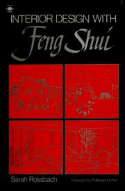 Cover of: Interior design with feng shui by Sarah Rossbach