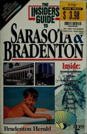 The insiders&#39; guide to Sarasota &amp; Bradenton by Kate Pursell