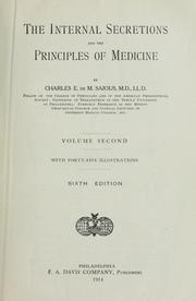 The internal secretions and the principles of medicine by Charles E. de M. Sajous