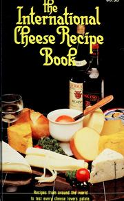 Cover of: The international cheese recipe book by Evor Parry