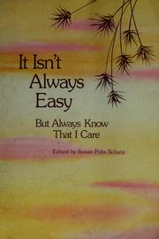 Cover of: It isn't always easy by Susan Polis Schutz