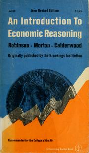 An introduction to economic reasoning by Marshall A. Robinson