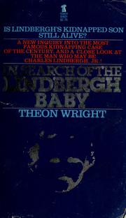 In Search of the Lindbergh Baby by Theon Wright