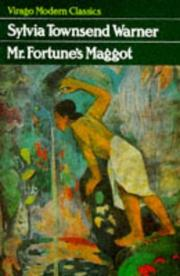 Mr. Fortune's maggot by Warner, Sylvia Townsend