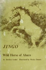 Cover of: Jingo, wild horse of Abaco by Jocelyn Arundel