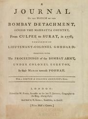 A journal of the march of the Bombay detachment, across the Mahratta country, from Culpee to Surat, in 1778 by