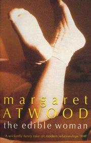 The edible woman by Margaret Atwood, Margaret Eleanor Atwood