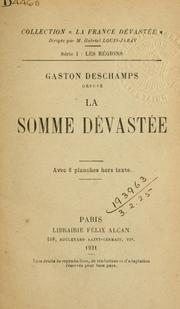 La Somme Dvaste by Gaston Deschamps
