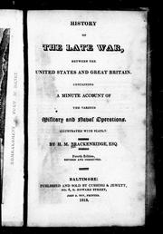 History of the late war between the United States and Great Britain by H. M. Brackenridge