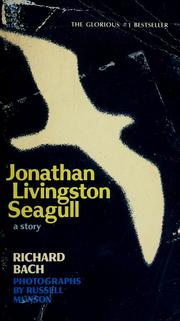 Jonathan Livingston Seagull by Richard Bach, Richard Bach