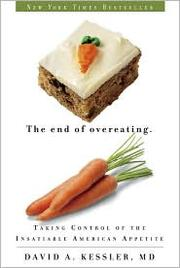 End of Overeating by David Kessler