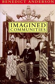 Imagined communities by Benedict R. O'G Anderson