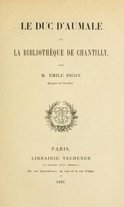 Le duc d'Aumale et La Bibliothèque de Chantilly by Emile Picot
