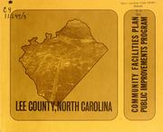 Lee County, North Carolina, community facilities plan, public improvements program by North Carolina. Division of Community Planning