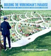Building the Workingman's Paradise by Margaret Crawford