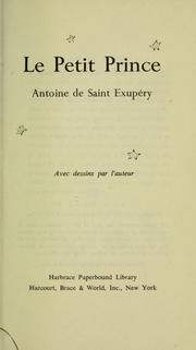 Le petit prince by Antoine de Saint-Exupry