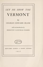 Cover of: Let me show you Vermont by Charles Edward Crane