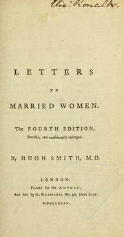 Letters to married women by Smith, Hugh