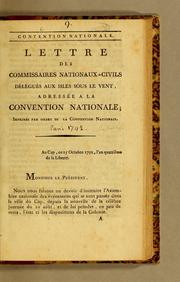 Lettre des commissaires nationaux-civils delégués aux isles sous le vent, adressée a la Convention nationale by France. Commission nationale civile aux Isles sous le vent