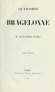 Cover of: Le vicomte de Bragelonne by Alexandre Dumas