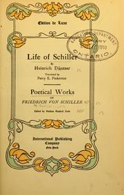 Cover of: Life of Schiller. Poetical works of Friedrich von Schiller by Heinrich Düntzer