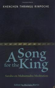 A Song for the King by Thrangu Rinpoche
