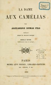 Dame aux camlias (Play) by Alexandre Dumas, Alexandre Dumas (fils)