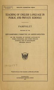 Teaching of English language in public and private schools by New Hampshire. Committee on Americanization. [from old catalog]