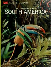 The land and wildlife of South America by Marston Bates