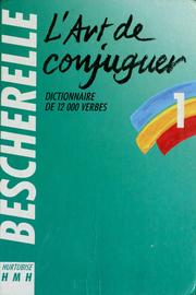 Cover of: L'art de conjuguer by M. Bescherelle