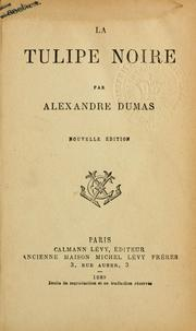 La tulipe noire by Alexandre Dumas (pre)