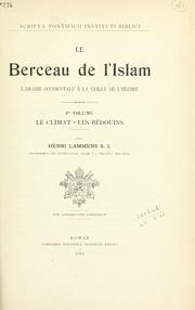 Le Berceau de l&#39;Islam by Henri Lammens