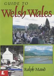 Guide to Welsh Wales by Ralph Maud