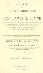 Life and public services of Hon. James G. Blaine by H. J. Ramsdell